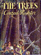 The Trees by Conrad Richter