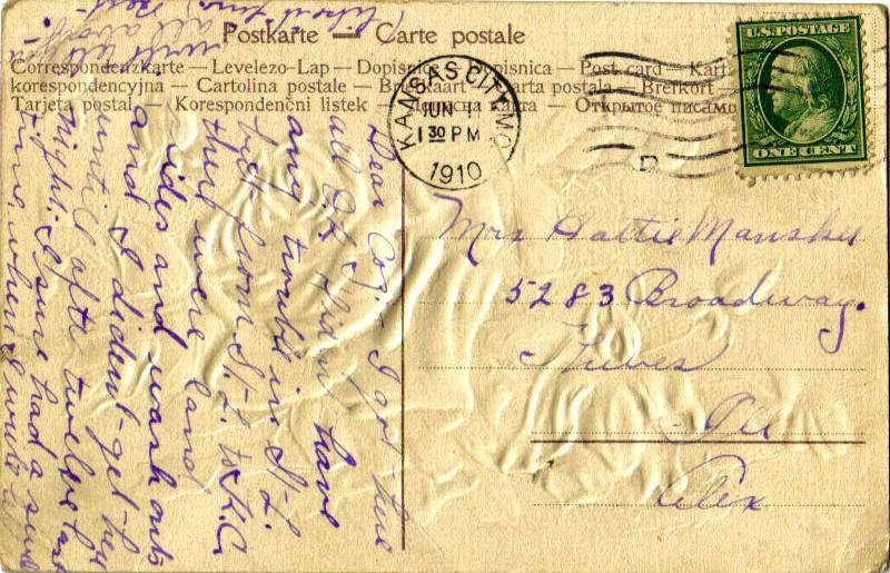 A postcard addressed to Hattie in 1910. Hattie had a collection of 300+ post cards, which will be posted online, soon.