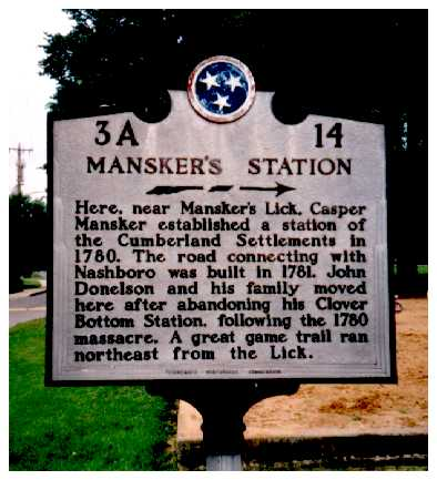 Tennessee Historical Marker Near the  Reconstruction of Mansker Station